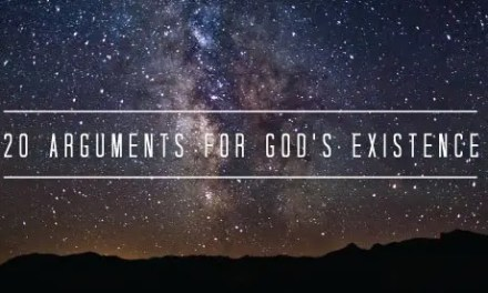 Twenty Arguments For The Existence Of God