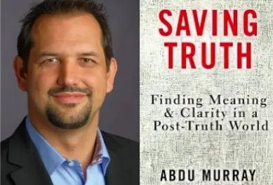 How Do We Save Truth? Interview with Author Abdu Murray