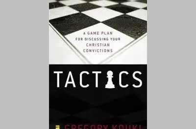 Tactics for an Ambassador: Defending the Christian Faith