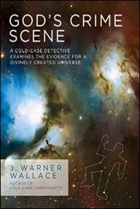 2.God's Crime Scene: A Cold-Case Detective Examines the Evidence for a Divinely Created Universe by J. Warner Wallace $2.99