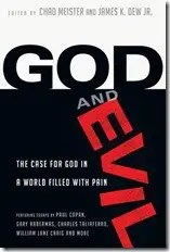 God and Evil: The Case for God in a World filled with Pain – a book review