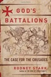 The Crusades: Wanton Religious Violence?