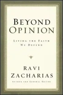 Beyond Opinion: Living the Faith We Defend by Ravi Zacharias $2.99