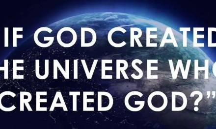 "Quick Shot: ""Who created God?"""