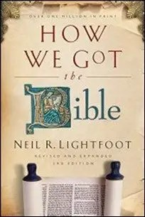 How We Got the Bible by Neil R. Lightfoot $2.39