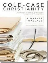 Cold-Case Christianity by Jim Wallace