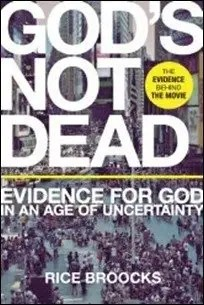 God's Not Dead: Evidence for God in an Age of Uncertainty by Rice Broocks $2.99