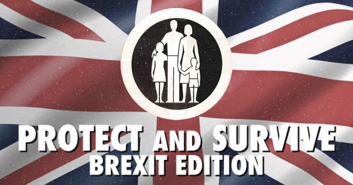 Some Excerpts From The New Protect Amp Survive Brexit Edition The Poke