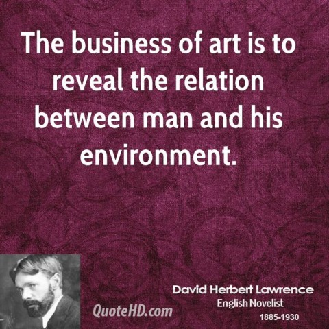 david-herbert-lawrence-art-quotes-the-business-of-art-is-to-reveal
