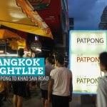 From Pat Pong to Khao San Road: Nightlife in Bangkok, Thailand