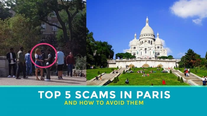 Top 5 Scams to Watch Out for in Paris (And How to Avoid Them)