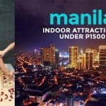 5 Indoor Attractions Under P1500 in Metro Manila