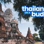 THAILAND TRAVEL GUIDE with Multi-City ITINERARIES: 4, 6, 7, 12 Days