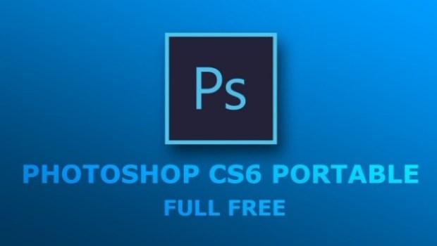 Adobe Photoshop CS6 Portable Free Download 32 Bit
