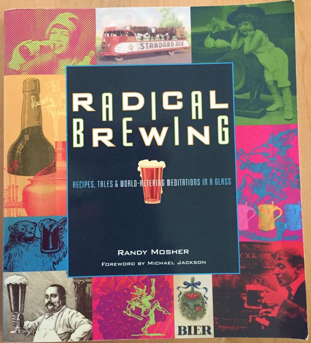 Radical Brewing By Randy Mosher