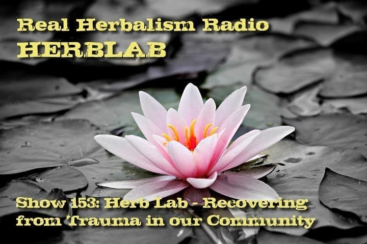 Show-153-Herb-Lab-Recovering-Trauma-Community