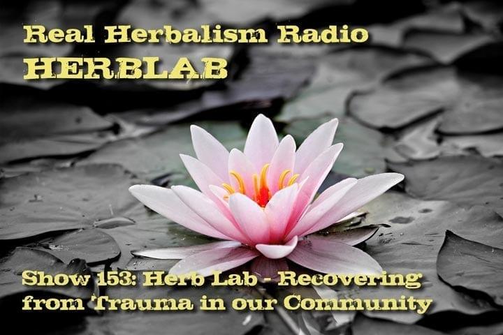 Show-153-Herb-Lab-Recovering-Trauma-Community