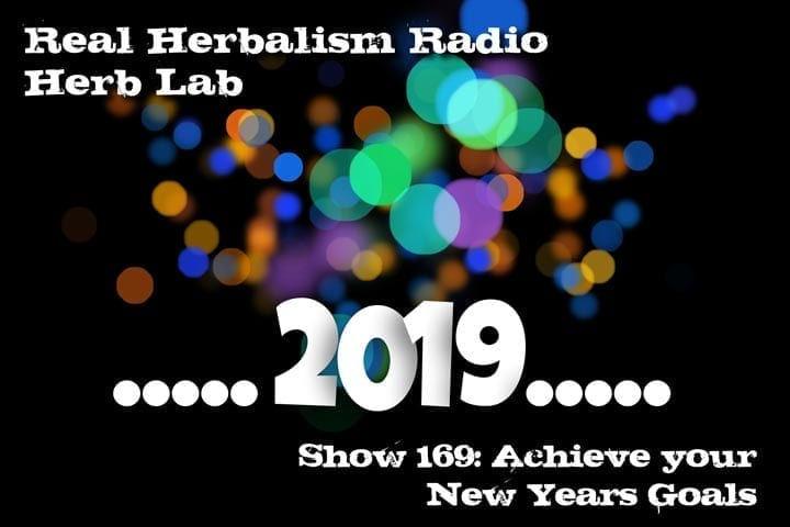 Rosemary Water And Achieve Your New Year's Resolutions – Show 169 Herb Lab – Real Herbalism Radio