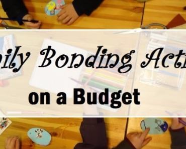 6 Family Bonding Activities on a Budget
