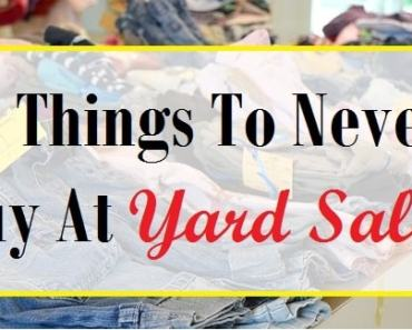 11 Things To Never Buy At Garage Sales