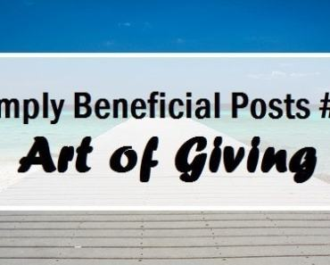 Simply Beneficial Posts #1 - A Call To Giving