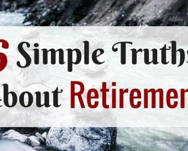 6 Simple Truths About Retirement
