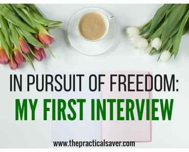 In Pursuit Of Freedom: My First Interview