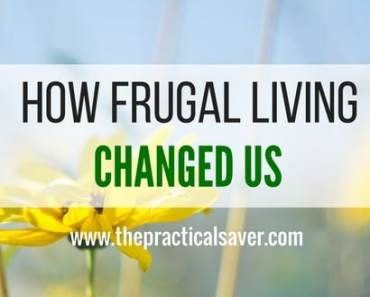 How Frugal Living Changed Us