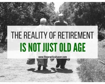 The Reality of Retirement Is Not Just Old Age