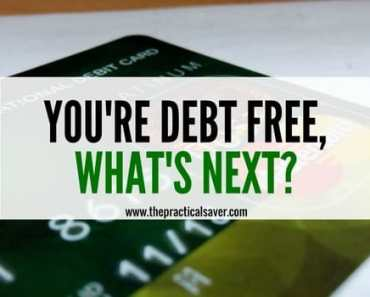 You're Debt Free, What's Next?