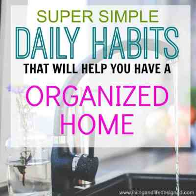 Daily Habits for an Organized Home