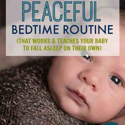 How to Establish a Peaceful Bedtime Routine for Your Baby