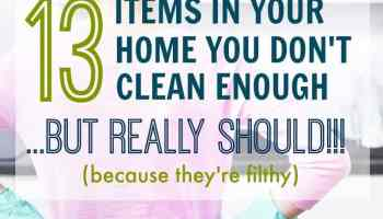 Clean My House don't forget to clean these areas or your house will look dirty