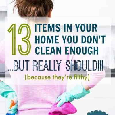 13 Dirty Spots in Your House You Aren't Cleaning Regularly – But Really Should