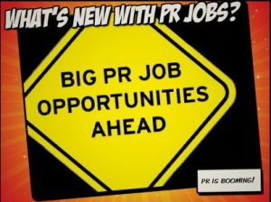 PR job opportunities booming