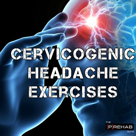 Cervicogenic Headache Exercises - Treat That Killer Headache With These Exercises
