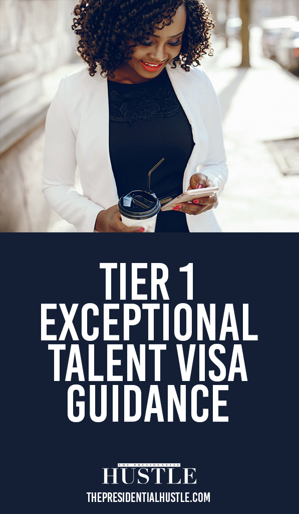 Tier 1 Exceptional Talent Visa Guidance