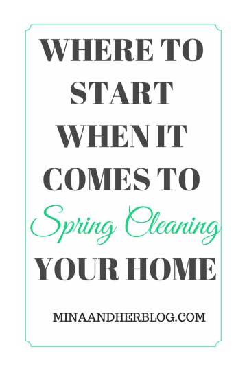 Where To Start When it Comes To Spring Cleaning Your Home