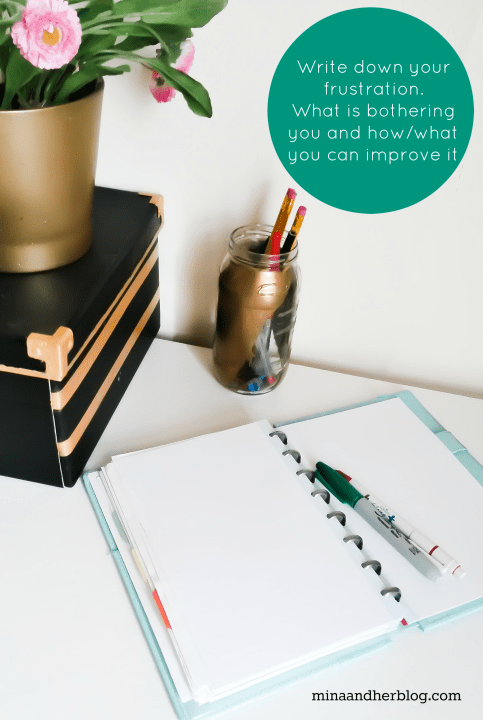 How To Start Decluttering Write down your frustration