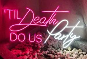 til death do us party neon sign hire auckland nz