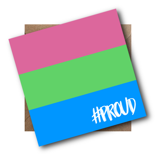 POLYSEXUAL PROUD CARD WITH ENVELOPE