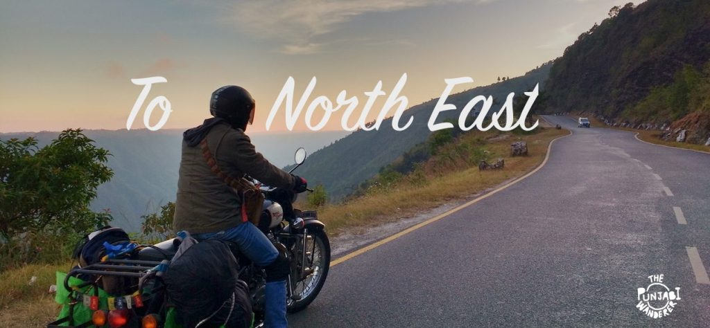 Road Trip across North East-Trip to Northeast- The Punjabi Wanderer