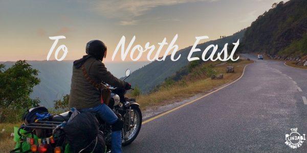 Road Trip across North East-Trip to Northeast- The Punjabi Wanderer