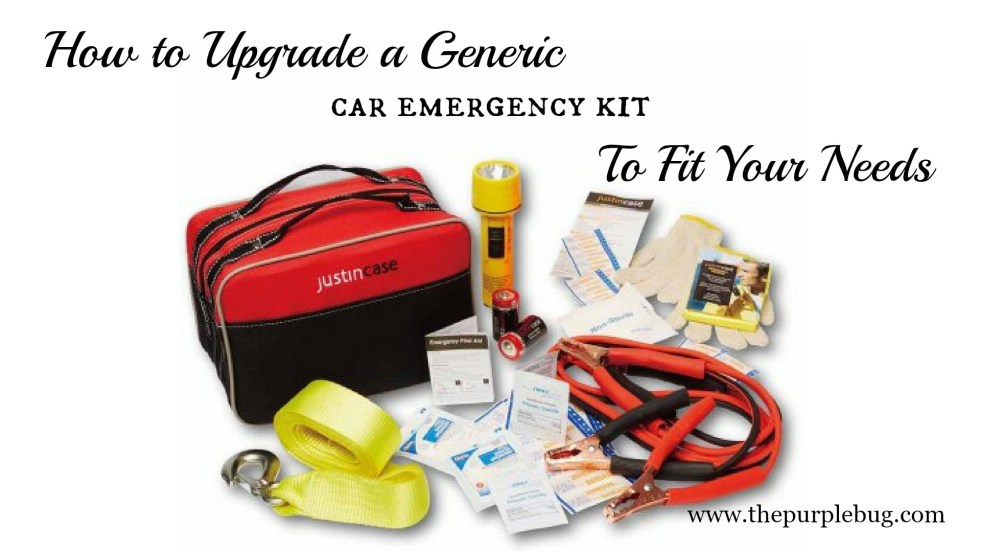 How to upgrade a generic emergency kit