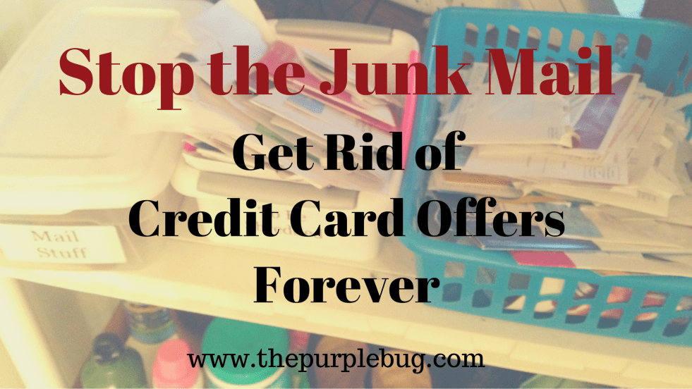 Stop the junk mail, get off those credit card offer lists once and for all