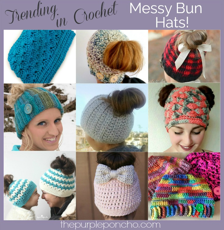 1051f980737 Trending In Crochet - Messy Bun Hats! - The Purple Poncho