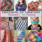 Trending In Crochet – Planned Color Pooling!