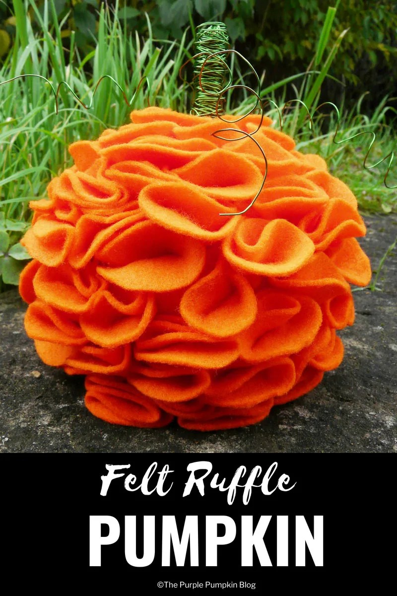 Felt Ruffle Pumpkin / A lovely autumn craft that is so simple to do. You will need orange felt, pins, some green wire, and a Styrofoam ball to make to make this felt pumpkin. It looks great on the mantel during the fall season!