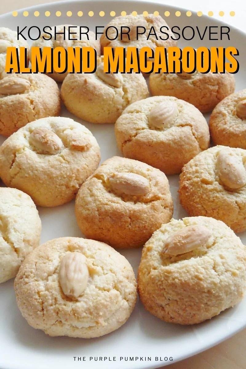 Kosher for Passover - Almond Macaroons