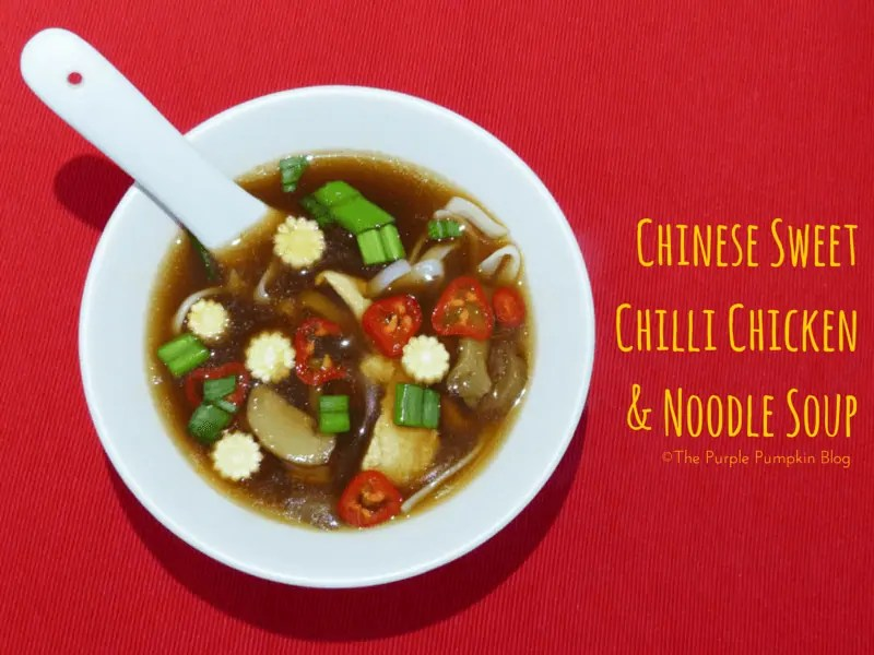 Chinese Sweet Chilli Chicken and Noodle Soup